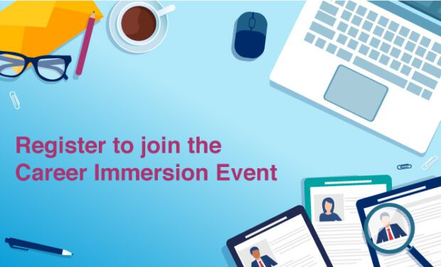 Register to join the career immersion event
